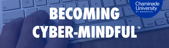 Becoming Cyber-Mindful